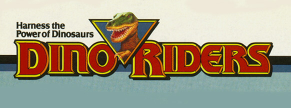 Harness the Power! Dino-Riders were a short lived toy line […]